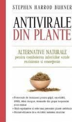 Antivirale din plante - Stephen Harrod Buhner