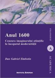 Anul 1600 - Dan Gabriel Simbotin