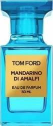 Apa de Parfum Mandarino di Amalfi by Tom Ford Unisex 50ml Parfumuri Unisex