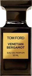 Apa de Parfum Venetian Bergamot by Tom Ford Unisex 50ml Parfumuri Unisex