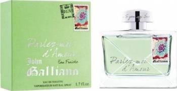 Apa de Toaleta Parlez Moi dAmour Eau Fraiche by John Galliano Femei 80ml Parfumuri de dama