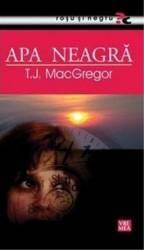 Apa neagra - T.J. Macgregor Carti