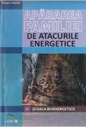 Apararea familiei de atacurile energetice - Grigori Kapita Carti