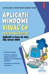 Aplicatii Windows in Visual C - Ana Intuneric Cristina Sichim Carti