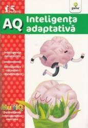 AQ 5 Ani Inteligenta adaptativa