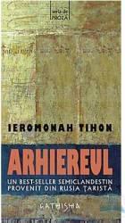 Arhiereul - Ieromonah Tihon