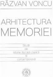 Arhitectura memoriei - Razvan Voncu