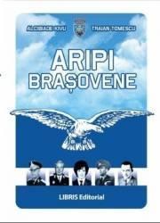 Aripi Brasovene - Alcibiade Kivu Traian Tomescu