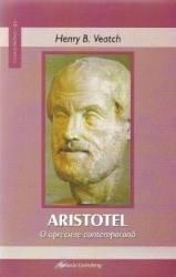 Aristotel o apreciere contemporana - Henry B. Veatch