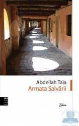 Armata salvarii - Abdellah Taia