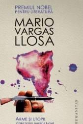 Arme si utopii - Mario Vargas Llosa