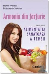 Armonia din farfurie ed. buzunar - Maruse Wolinski Dr. Laurent Chevallier