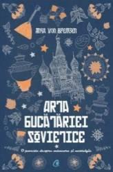 Arta Bucatariei Sovietice - Anna Von Bremen