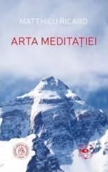 Arta meditatiei - Matthieu Ricard