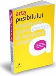 Arta posibilului - Rosamund Stone Zander Benjamin Zander