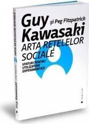 Arta retelelor sociale - Guy Kawasaki Peg Fitzpatrick