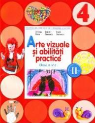 Arte vizuale si abilitati practice Clasa 4 Caiet Sem. 2 + CD - Cristina Rizea Daniela Stoicescu