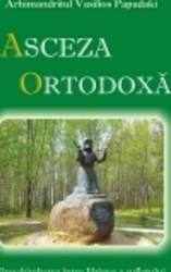 Asceza Ortodoxa - Arhimandritul Vasilios Papadaki