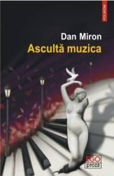 Asculta muzica - Dan Miron