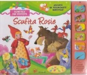 Asculta si recunoaste sunetele Scufita Rosie Carti