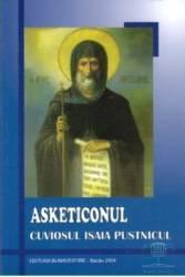 Asketiconul - Cuviosul Isaia Pustnicul