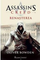 Assassins Creed. Renasterea - Oliver Bowden Carti