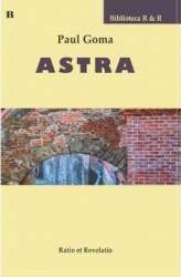 Astra - Paul Goma title=Astra - Paul Goma