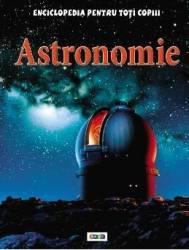 Astronomie - Enciclopedia Pentru Toti Copiii
