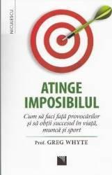 Atinge imposibilul - Greg Whyte