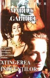 Atingerea inocentilor - Marius Gabriel Carti