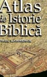 Atlas De Istorie Biblica - Paul Lawrence
