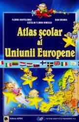 Atlas scolar al uniunii Europene - Florin Vartolomei