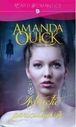 Atractie periculoasa - Amanda Quick