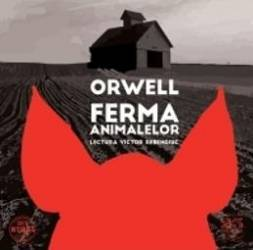 Audio Book Cd - Ferma animalelor - George Orwell - Lectura Victor Rebengiuc