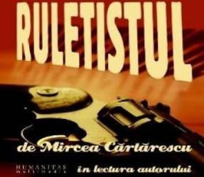Audio Book Cd - Ruletistul - Mircea Cartarescu - In Lectura Autorului Carti