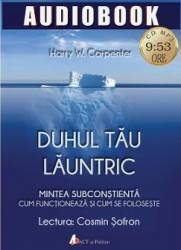 Audiobook - Duhul tau launtric - Harry W. Carpenter