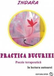 Audiobook - Practica bucuriei - Indara