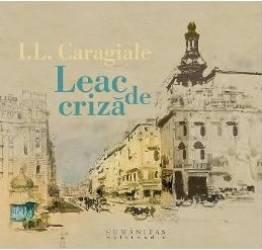 Audiobook 2CD Leac de criza - I. L. Caragiale