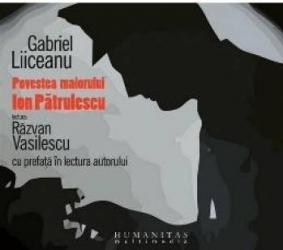 Audiobook Cd - Povestea Maiorului Patrulescu - Gabriel Liiceanu - Lectura Razvan Vasilescu
