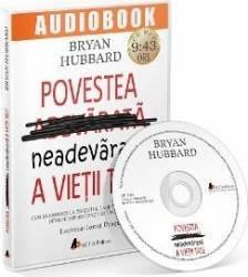 Audiobook Povestea neadevarata a vietii tale - Bryan Hubbard Carti