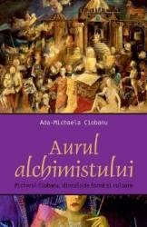 Aurul Alchimistului - Ada-Michaela Ciobanu