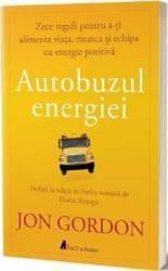 Autobuzul energiei - Jon Gordon