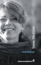 Autoimun - Ioana Nicolaie