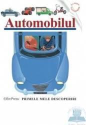 Automobilul - Primele Mele Descoperiri