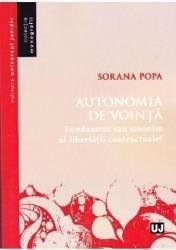 Autonomia de vointa - Sorana Popa