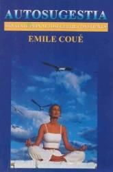 Autosugestia - Emile Coue
