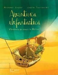 Aventura Elefantastica. Vanatoare de comori in Africa - Michael Engler