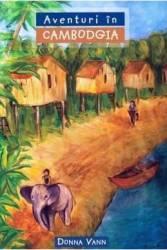 Aventuri in Cambodgia - Donna Vann