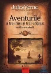 Aventurile a trei rusi si trei englezi in Africa Australa - Jules Verne