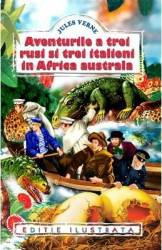 Aventurile a trei rusi si trei italieni in Africa australa - Jules Verne title=Aventurile a trei rusi si trei italieni in Africa australa - Jules Verne